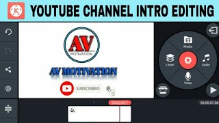 How To Make YouTube Channel Intro In Kinemaster | Kinemaster Tutorials |