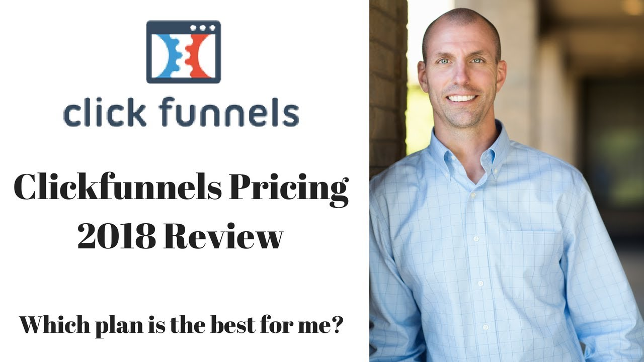 Clickfunnels Pricing Review 2018 & How to get Clickfunnels for $19 a month