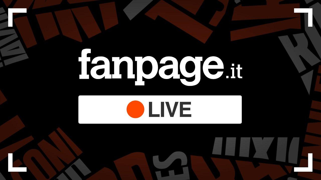 Fanpage.it Live! Le notizie di oggi in diretta