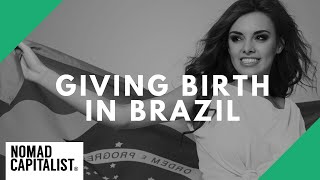 Giving Birth in Brazil for Second Citizenship