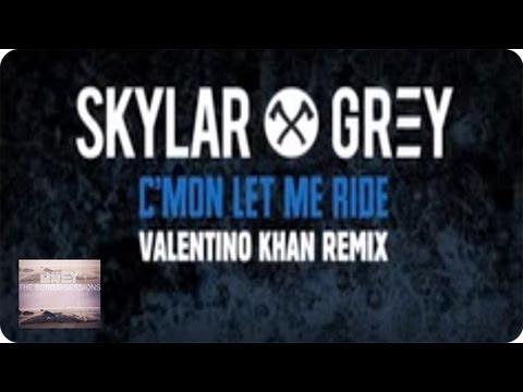 C'mon Let Me Ride Ft. Eminem (Valentino Khan Remix) By Skylar Grey | Skylar Grey