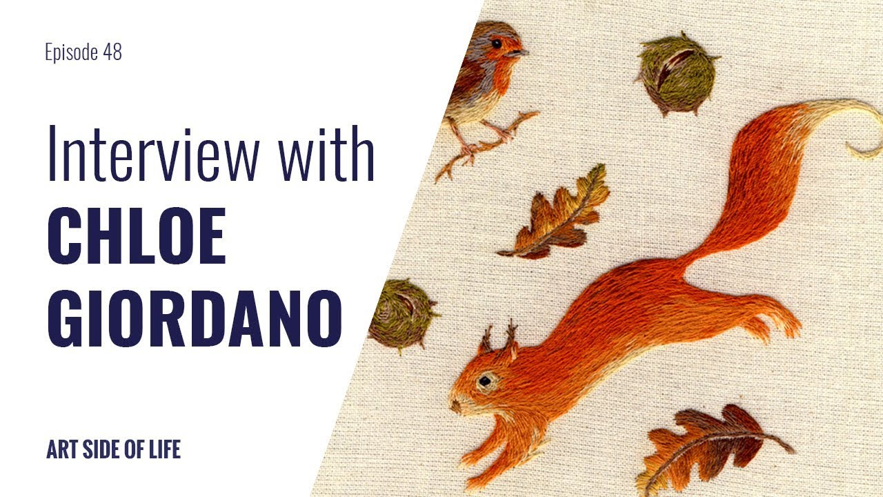 HOW TO DO EMBROIDERY ART WITH CHLOE GIORDANO EP48