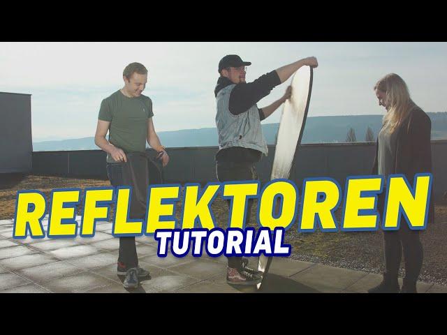 Reflektoren – Ein einfaches Tool für Filmmakers mit grosser Wirkung