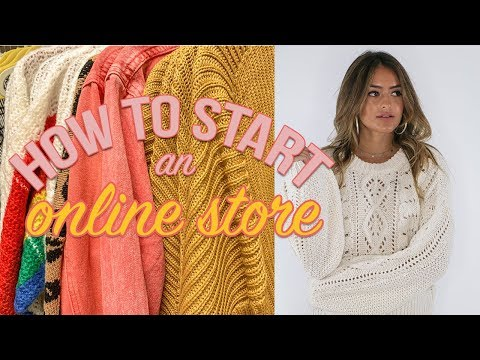 HOW TO START AN ONLINE STORE + How I Started A Business At 22
