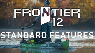 Standard Features on the NuCanoe Frontier 12 Fishing Kayak