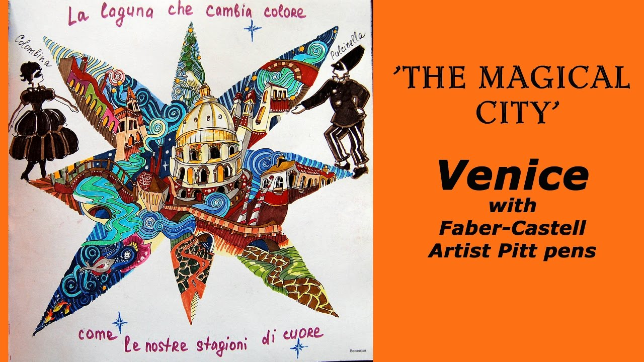 Colouring The Magical City Venice With Faber Castell Pitt Artist