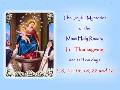 The Joyful Mysteries ~ In Thanksgiving ~ Annual 54 Day Rosary Novena