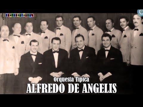 ALFREDO DE ANGELIS - OSCAR LARROCA - LAGRIMAS DE SANGRE - TANGO - 1955 Mp3