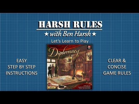 Harsh Rules - Let's Learn to Play Diplomacy