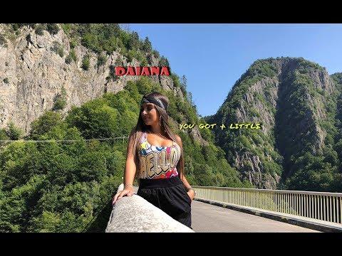 Смотреть клип Daiana - You Got A Little