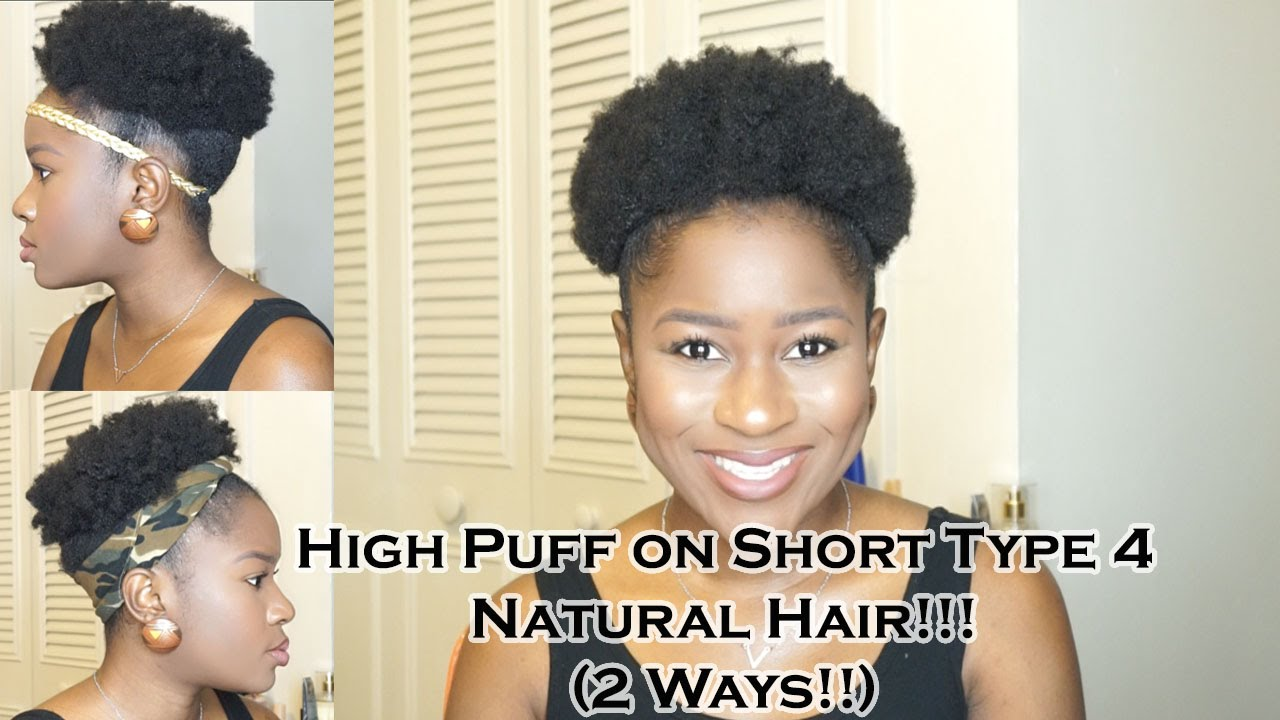 how to style short african american hair how to do a high puff on type 4 hair 2 4003 | maxresdefault