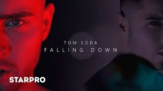 TOM SODA   Falling down (official audio)