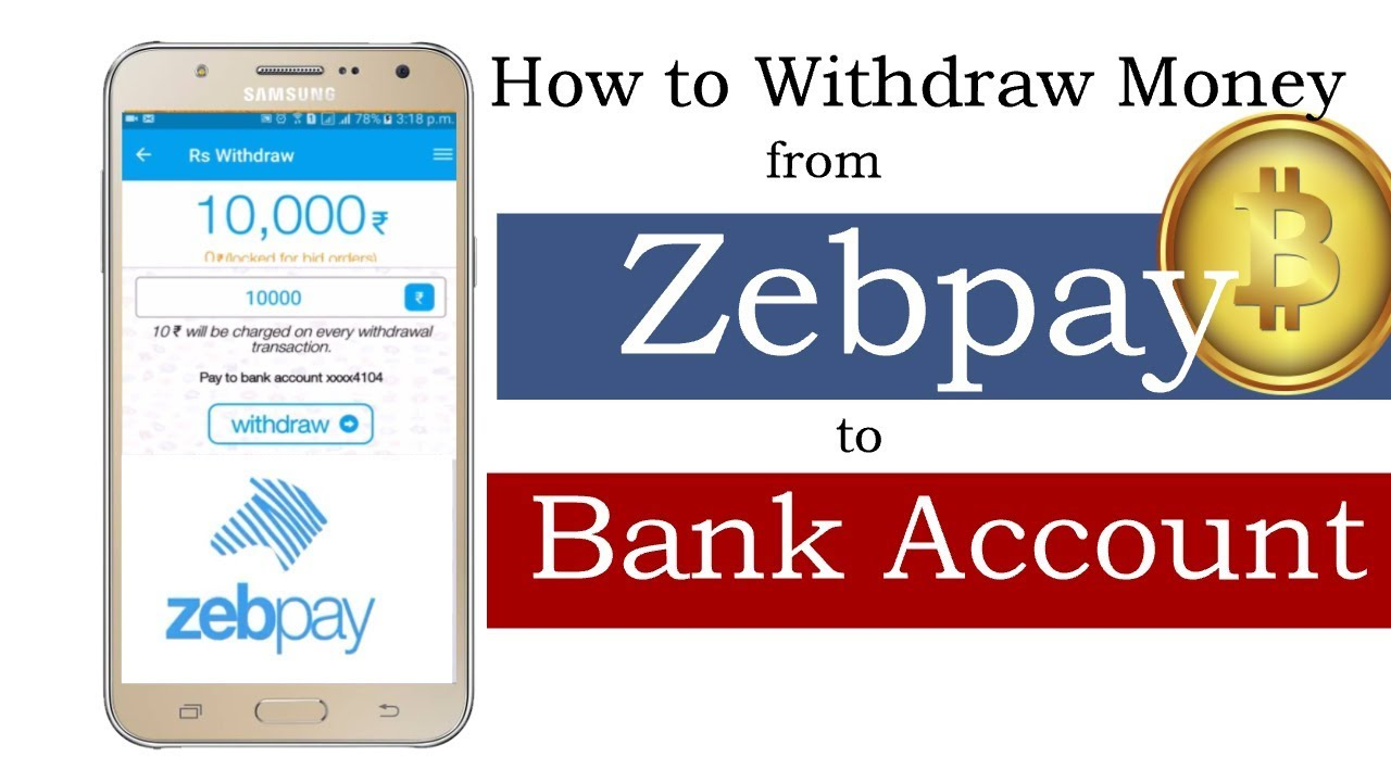 How to Withdraw Money from Zebpay to Bank Account - Sell Bitcoin