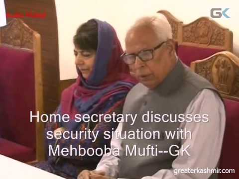 Home secretary discusses security situation with Mehbooba Mufti