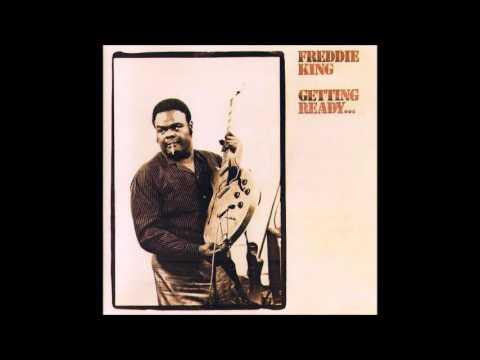 Freddie King - Getting Ready - 1971 - Full Album