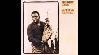 Freddie King - Getting Ready - 1971 - Full Album