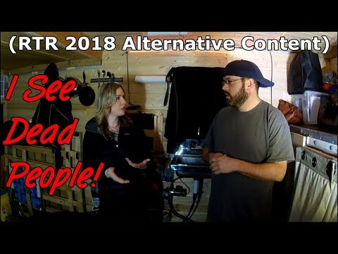 """I See Dead People!"" (RTR 2018 Alternative Content) VAN/RV LIFE"