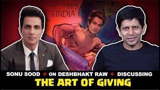 Sonu Sood: On why giving is 'profitable' / His Politics & Movies | The Deshbhakt with Akash Banerjee