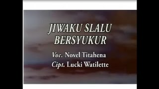 Gambar cover Novel Titahena - JIWAKU SELALU BERSYUKUR
