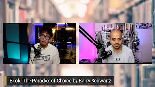 The Paradox of Choice, Why More is Less - Vinh and Ali Show - Episode 5