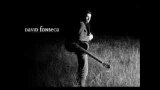 Watch David Fonseca I See The World Through You video