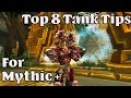 Top 8 Tank Tips for Tanking Mythic + in BFA