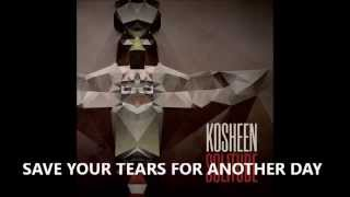 Watch Kosheen Save Your Tears video