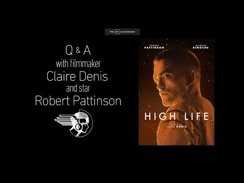 High Life Q&A With Robert Pattinson & Claire Denis