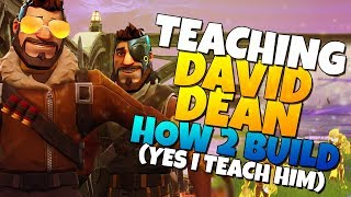 Teaching DAVID DEAN How To Build Trap Tunnels! | Fortnite Save The World