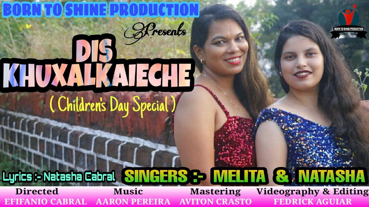 DIS KHUXALKAIECHE / CHILDREN,S DAY SPECIAL / KONKANI SONG 2020