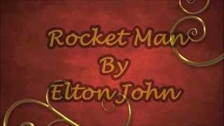 Rocket Man - Elton John with Lyrics