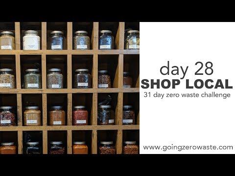 Day 28: Shop Local / 31 Day Zero Waste Challenge