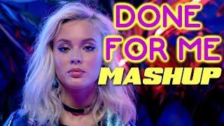 Charlie Puth x Shawn Mendes x Christina Aguilera x Zara Larsson* - Done For Me (Mashup)