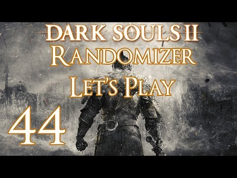 Dark Souls 2 - Randomizer Let's Play Part 44: Fume Failure