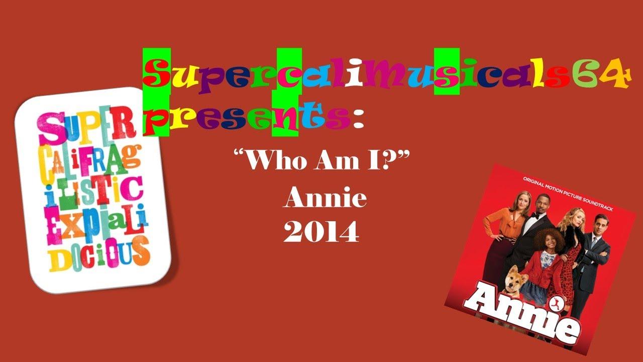 Who Am I? - Lyrics - Annie 2014 - YouTube