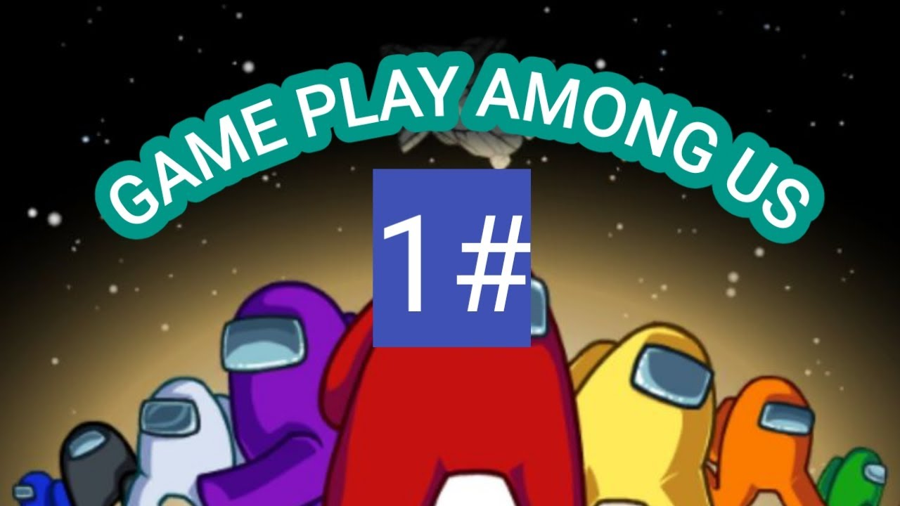 Game Play Among Us Auronplay Among Us Game Play Update Youtube