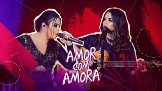 Day e Lara - Amor com Amora | DVD Traços