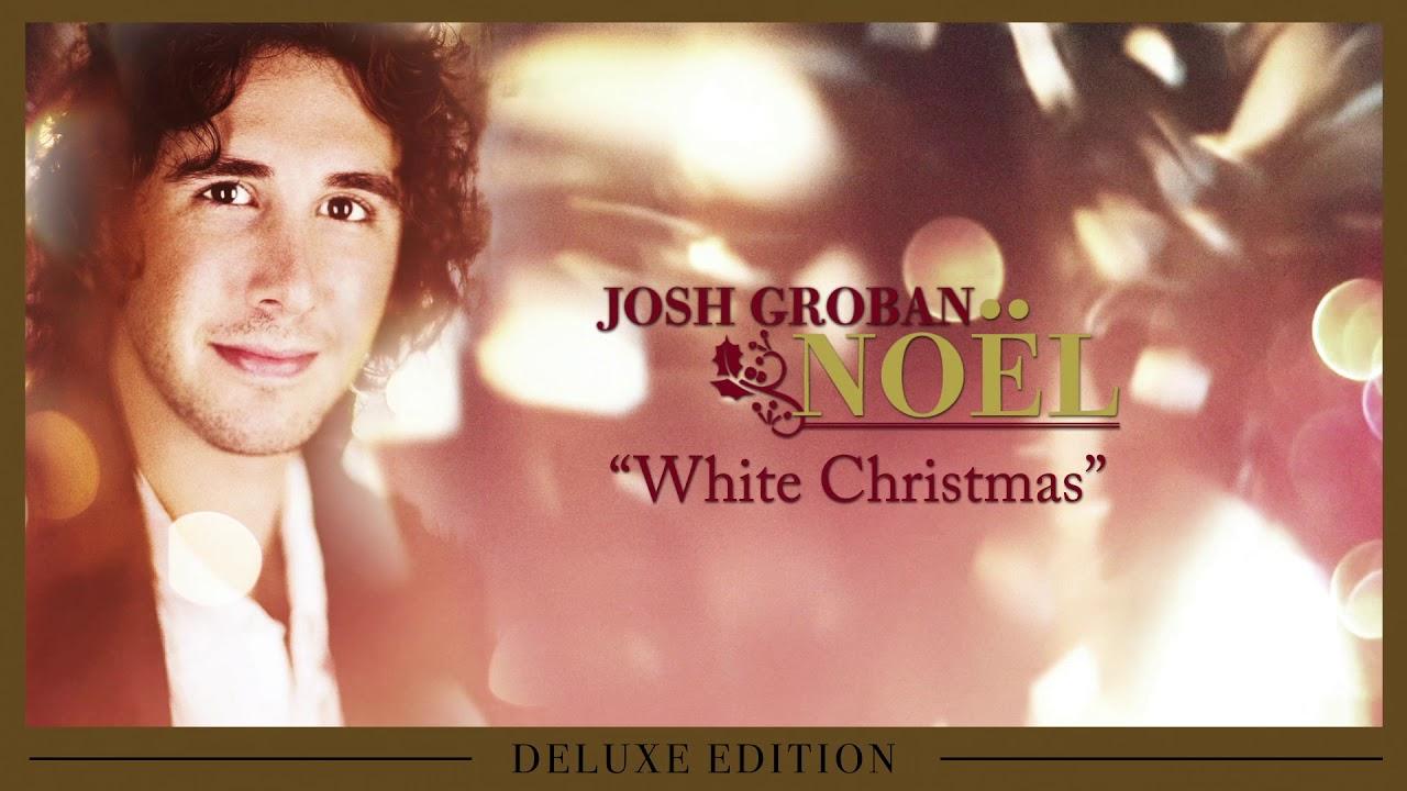 Josh Groban - White Christmas [OFFICIAL AUDIO] - YouTube