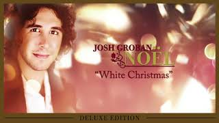 Josh Groban - White Christmas [OFFICIAL AUDIO]
