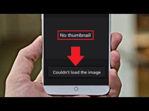 How To Fix Gallery Error No Thumbnail Or Couldn't Load The Image In Android