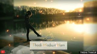 Thodi Si Duriyan Hain | Female | Sad | WhatsApp Status Video | 30 Sec | Lyrics