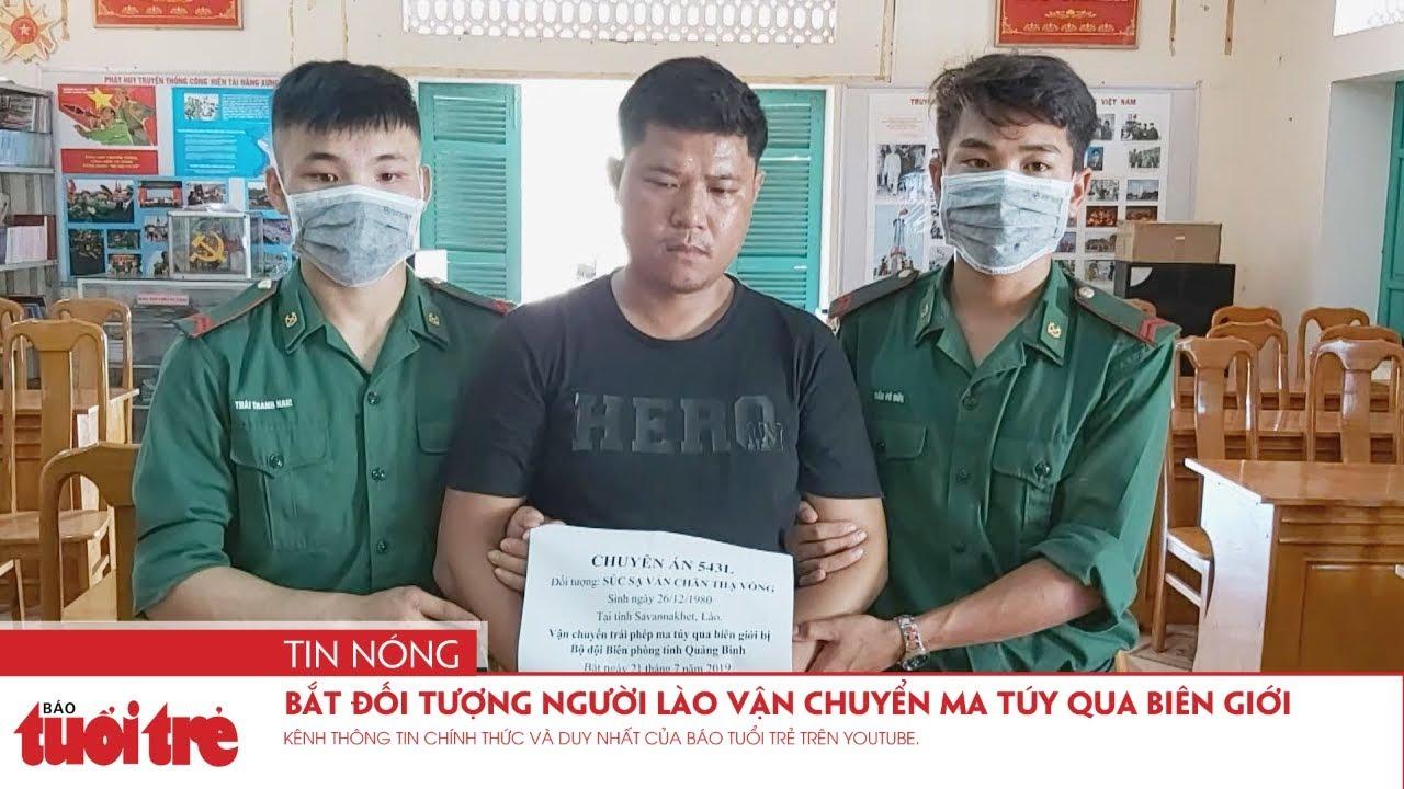 Bắt đối tượng người Lào vận chuyển ma túy qua biên giới