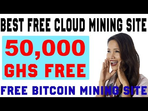 Best Free Highest Paying Cloud Mining Fast Site With 50.000 Ghs Mining Power Free Bonus