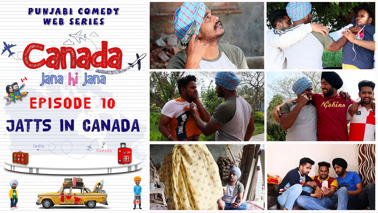 Canada Jana Hi Jana | Episode 10 - JATTS IN CANADA | Punjabi Web Series 2020 | Desi Tape