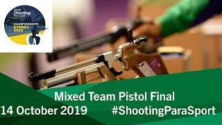 Mixed Team Pistol Final | 2019 World Shooting Para Sport Championships