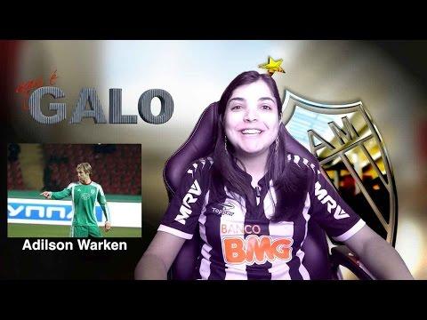 Adilson Warken contratação Atlético MG - Lances e análise