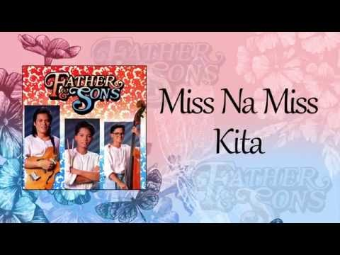 Father and Sons - Miss Na Miss Kita (Lyric Video)