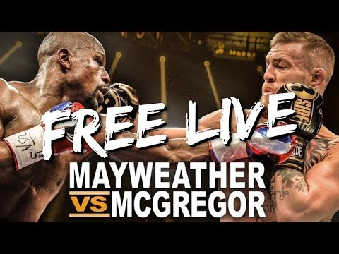 FREE LIVE STREAMING McGregor VS Mayweather | FIGHT OF THE CENTURY | FREE LIVE