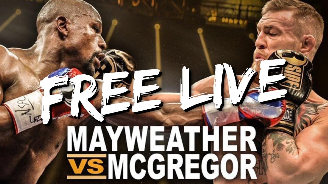 live stream mcgregor vs mayweather free