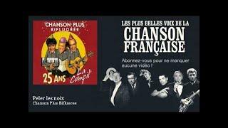 Chanson Plus Bifluoree - Peler les noix